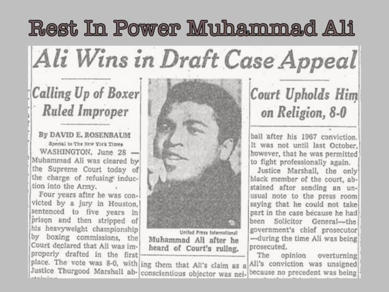 Muhammad Ali, Draft Resister & The Greatest, Dies at 74