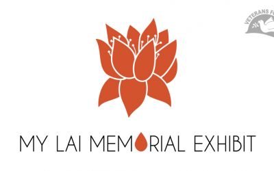 Reflections on the My Lai Memorial Exhibit and the American War in Vietnam or How to Get Away with Murder