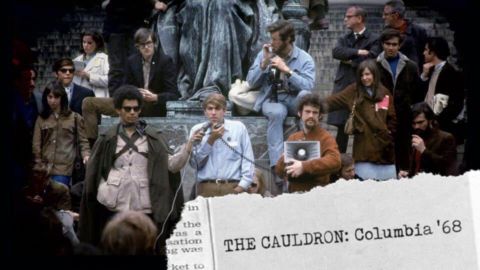 The Cauldron: Columbia '68