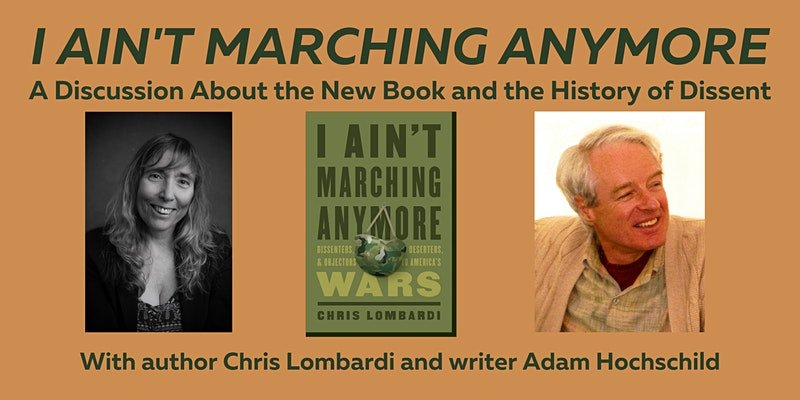 I Ain't Marching Anymore: A Conversation on the History of Dissent