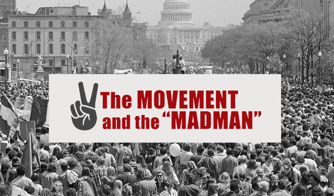 """The Movement and the """"Madman"""""""