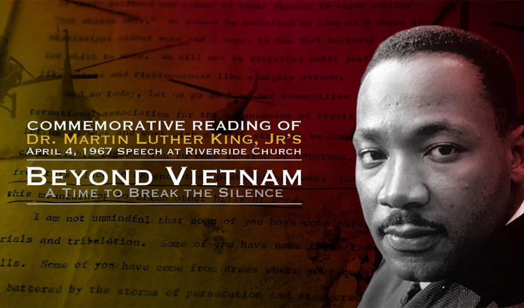 "National Reading of Dr. King's Speech ""Beyond Vietnam: Breaking the Silence"""