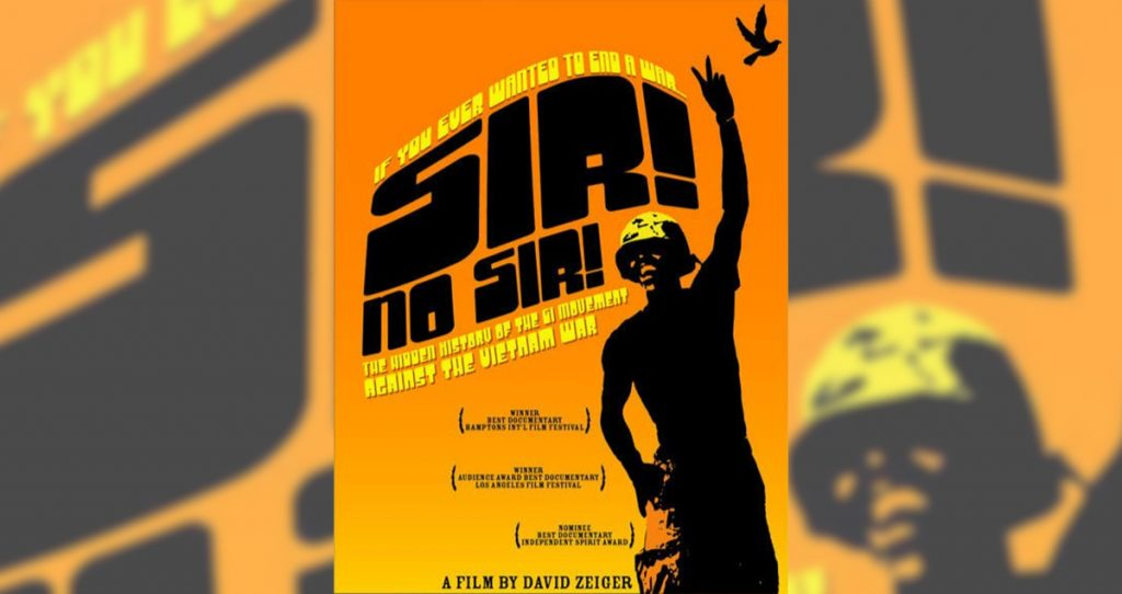 """Sir!, No Sir!"" Upgraded Release Screening and Discussion"